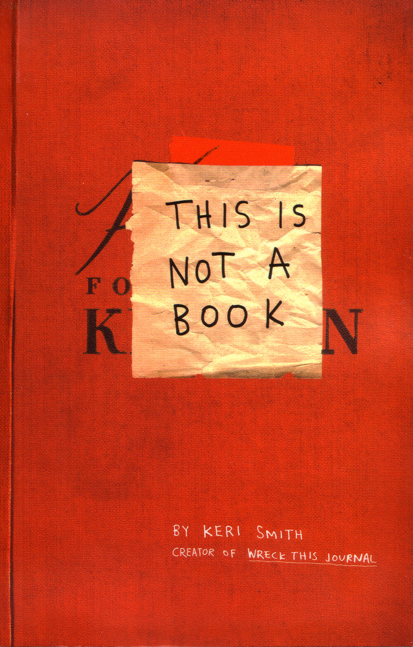 This is Not a Book by Keri Smith, ISBN: 9781846144448