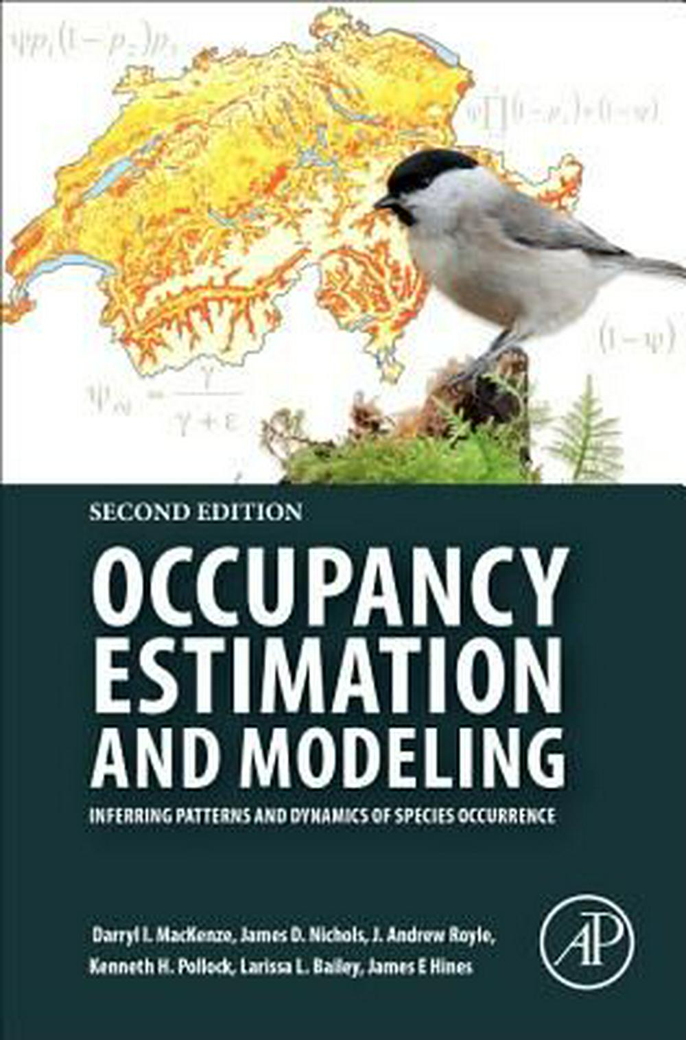 Occupancy Estimation and ModelingInferring Patterns and Dynamics of Species Occu...