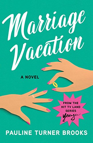 Marriage Vacation by Pauline Brooks, ISBN: 9781982100179