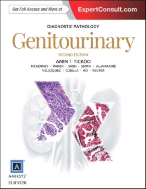 Diagnostic Pathology: Genitourinary, 2e by Mahul B. Amin MD, ISBN: 9780323377140