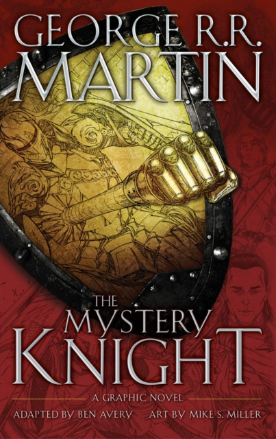 The Mystery Knight by George R.R. Martin, ISBN: 9780008253233