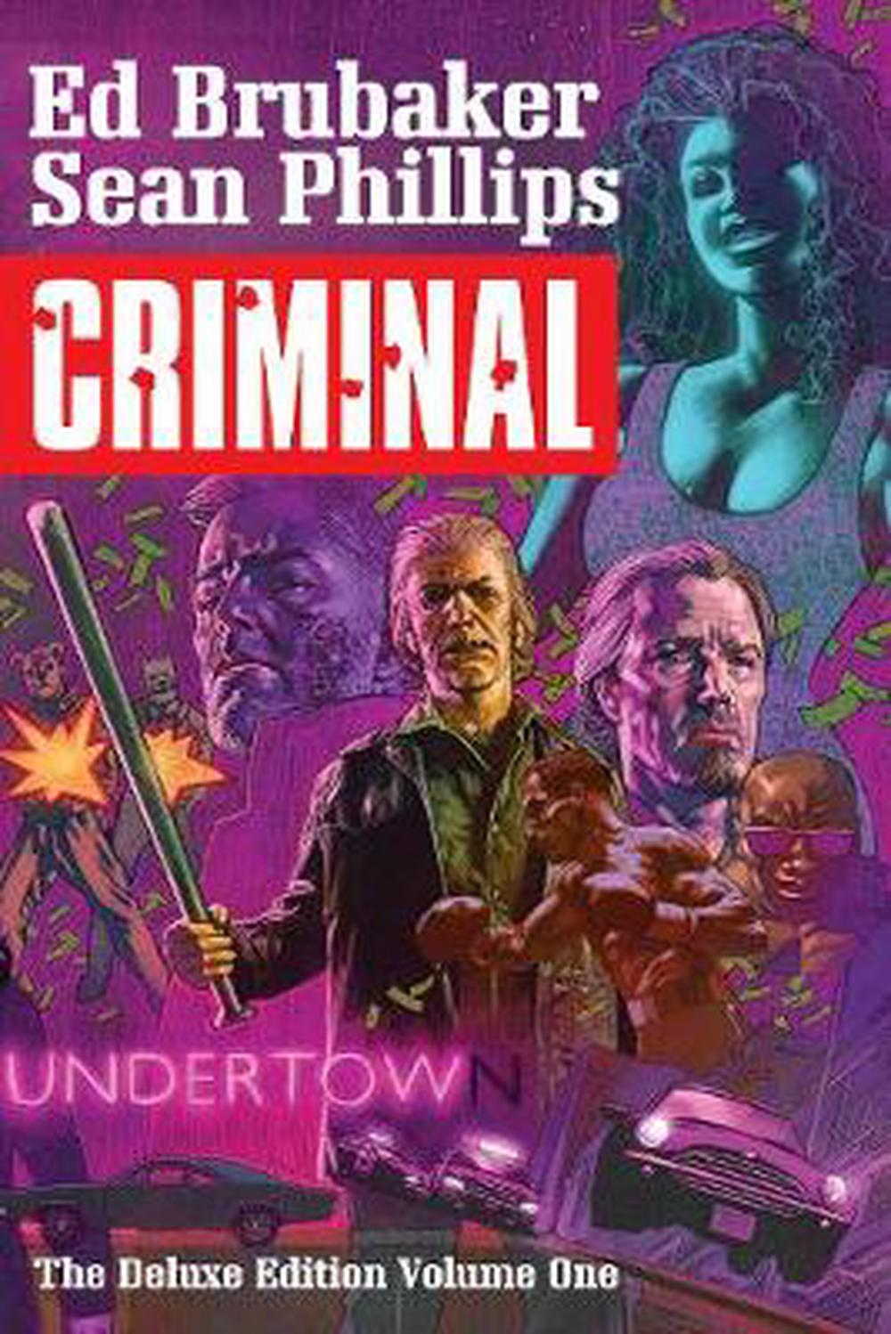 Criminal Deluxe Edition Volume 1