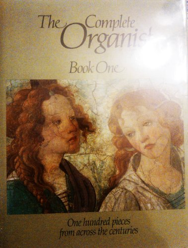 The Complete Organist: Book 1 by Kevin Mayhew, ISBN: 9780862093242