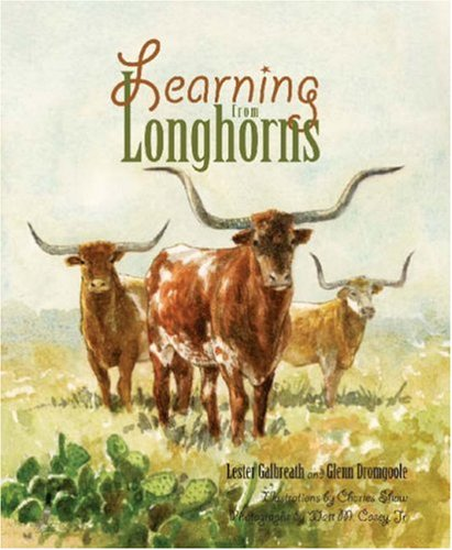 Learning from Longhorns by Lester Galbreath, ISBN: 9781931721448