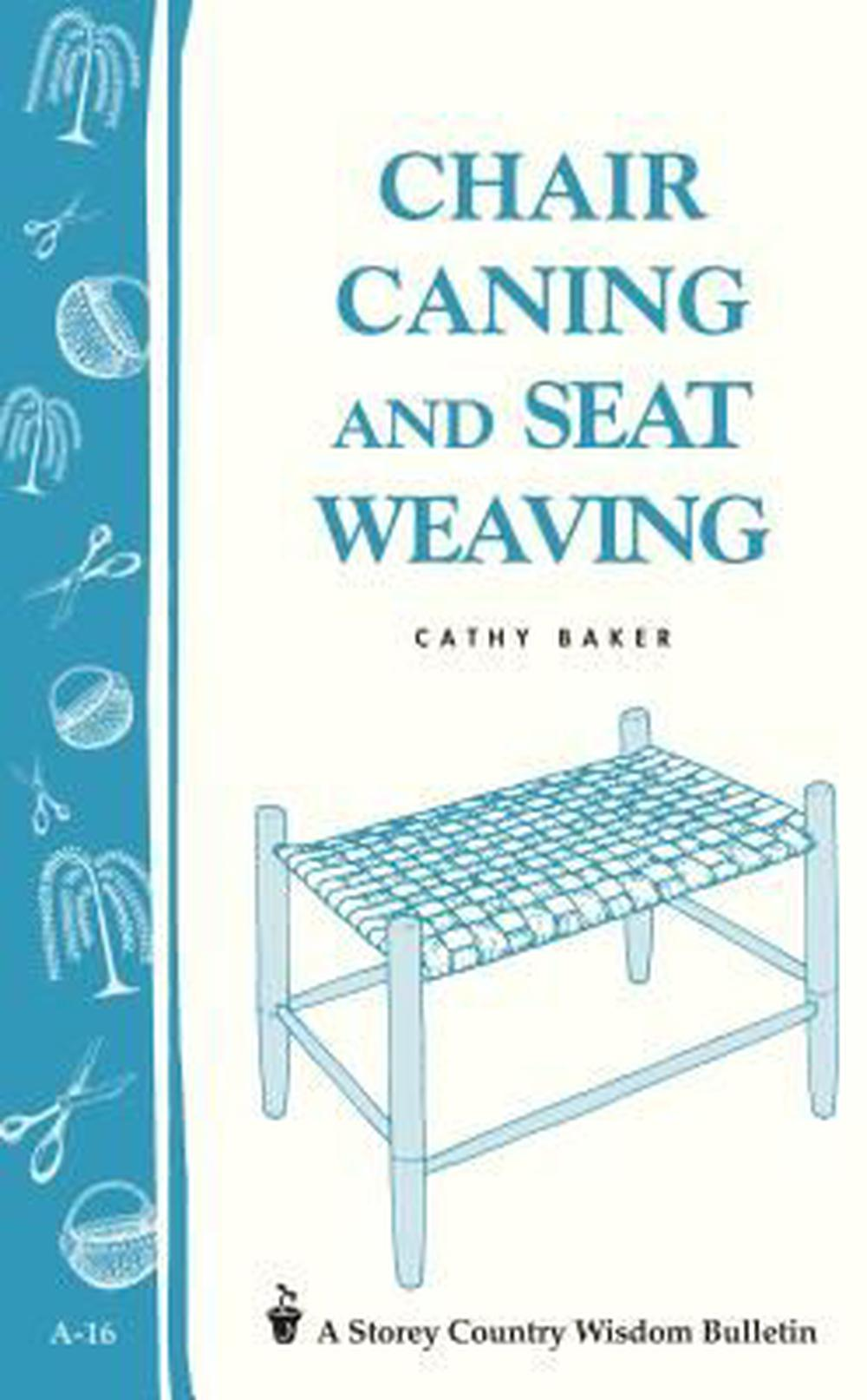 Chair Caning by Cathy Baker, ISBN: 9780882661902