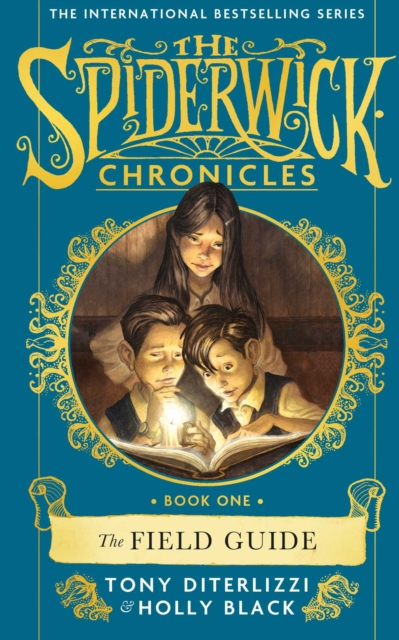 The Field GuideSPIDERWICK CHRONICLE by Tony DiTerlizzi,Holly Black, ISBN: 9781471174940