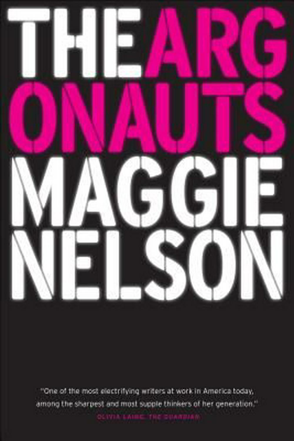 The Argonauts by Maggie Nelson, ISBN: 9781555977351