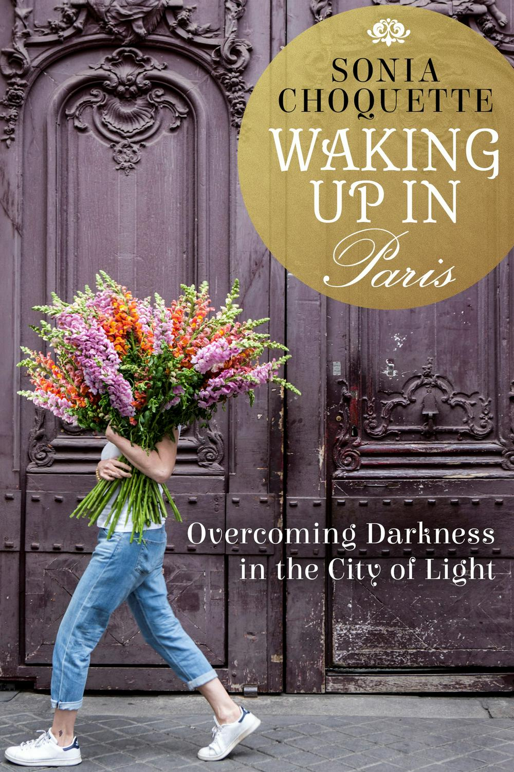 Waking Up In ParisOvercoming Darkness In The City Of Light