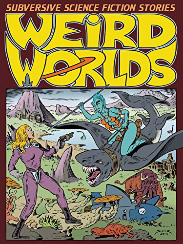 Weird WorldsSubversive Science Fiction Stories by Steve Carter,Antoinette Rydyr,Pete Correy, ISBN: 9780987622914