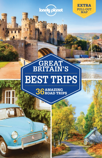 Lonely Planet Great Britain's Best TripsTravel Guide