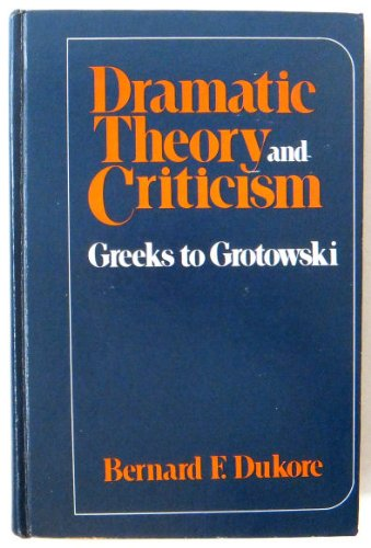 Dramatic Theory and Criticism
