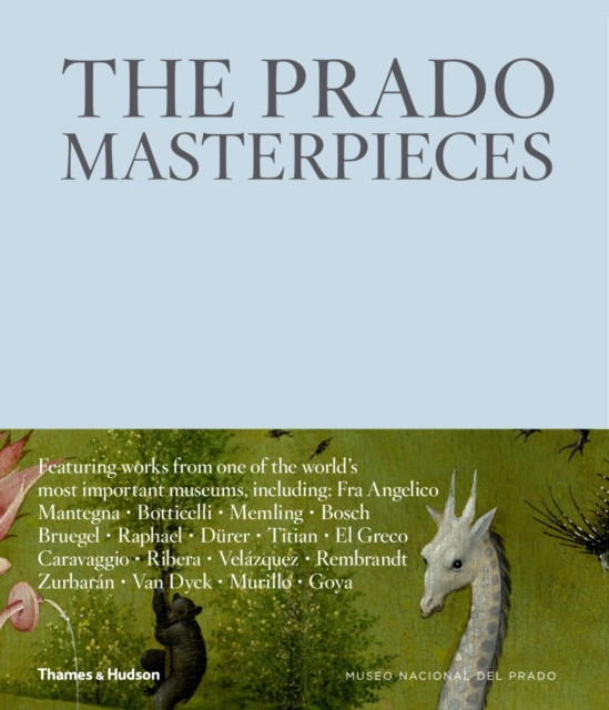 The Prado: Masterpieces by Museo Nacional del Prado, ISBN: 9780500970744