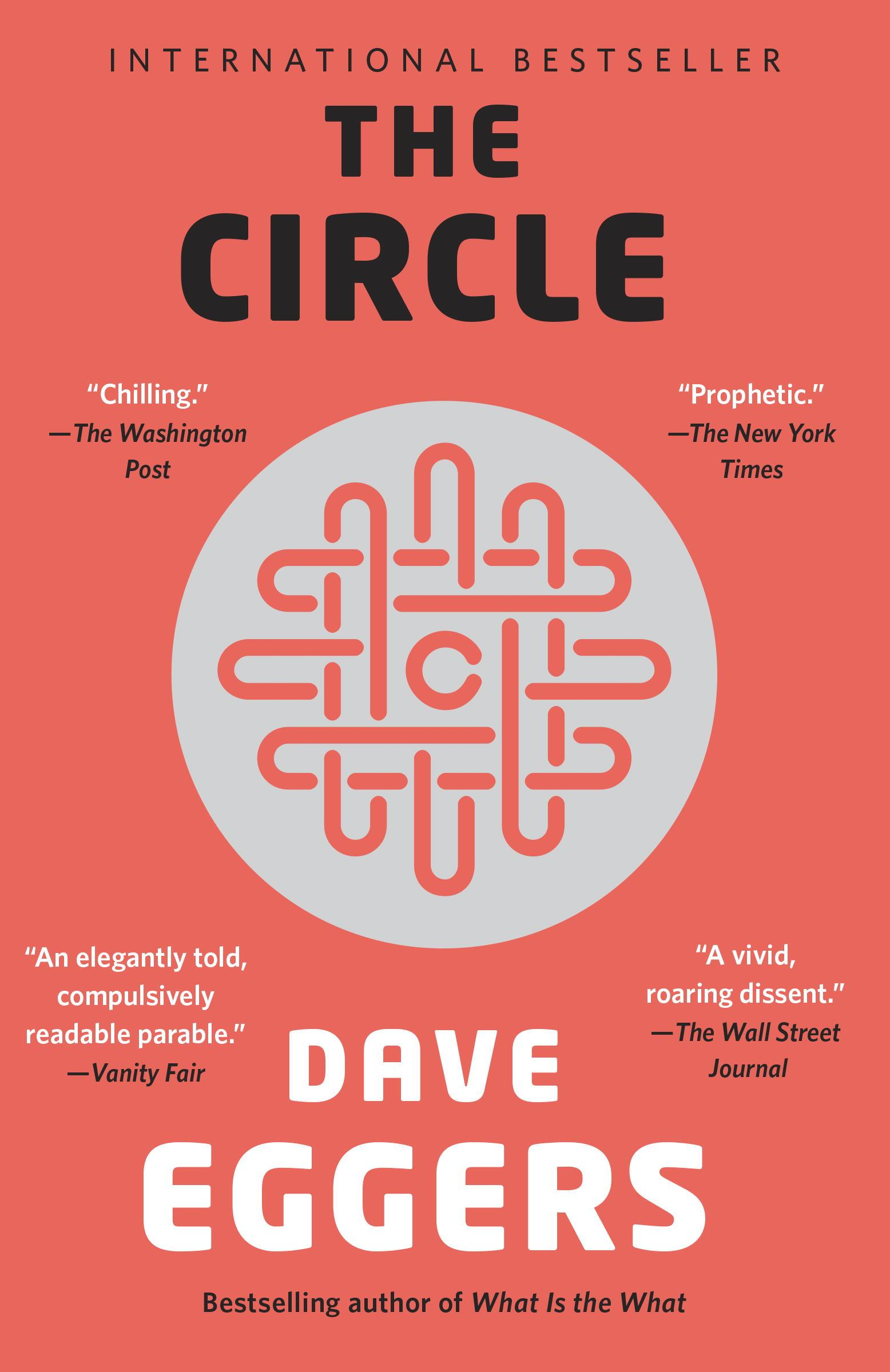 The Circle by Dave Eggers, ISBN: 9780345808608