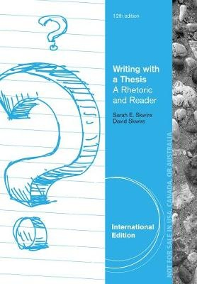writing with a thesis skwire ebook Rate, review and discuss writing with a thesis by sarah e skwire for free at read print based on the principle that the ability to develop and support a thesis persuasively is of utmost importance for beginning writers, writing with a thesis: a rhetoric and reader, 11th edition, dispenses.