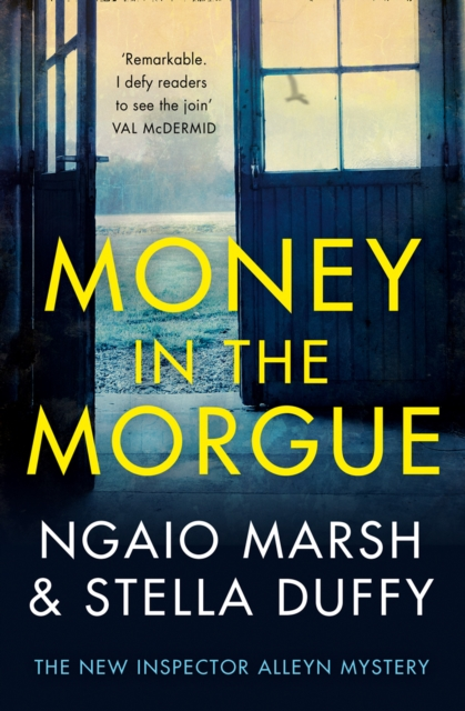 Money in the Morgue: The New Inspector Alleyn Mystery by Ngaio Marsh, ISBN: 9780008207137