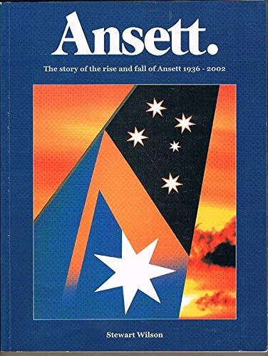 Ansett: the Story of the Rise and Fall of Ansett