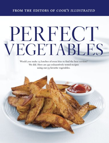 Perfect Vegetables by Cook's Illustrated Magazine, ISBN: 9780936184692