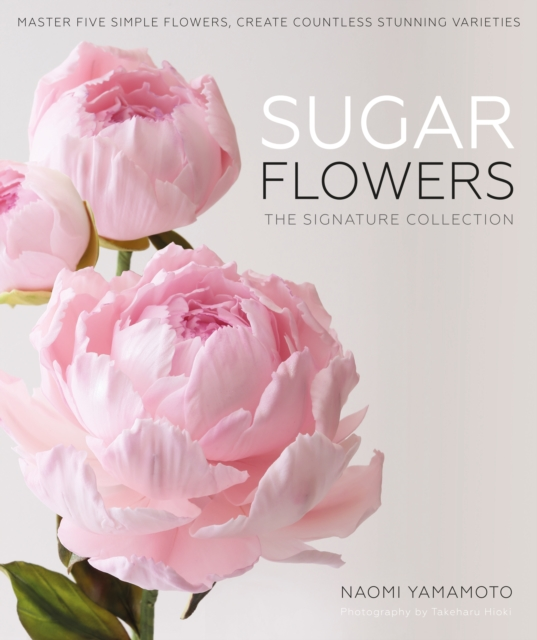 Sugar Flowers: The Couture Collection