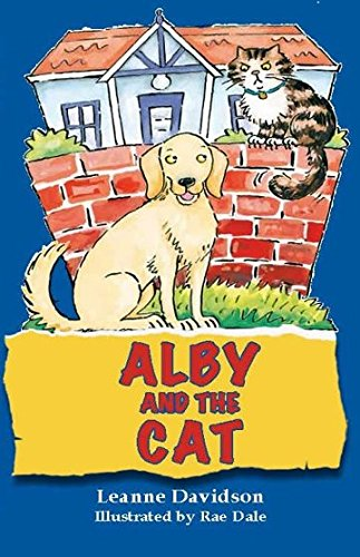 Alby and the Cat by Leanne Davidson,Rae Dale, ISBN: 9780980724127