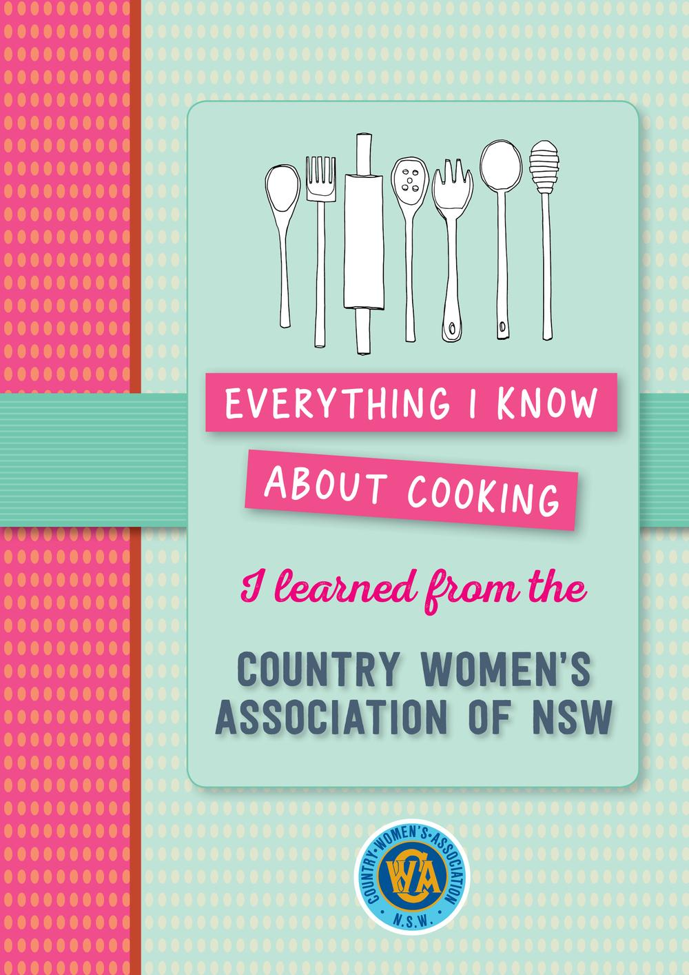 Everything I know about cooking I learned from CWA by CWA NSW, ISBN: 9781760523664
