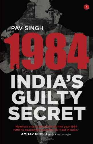 1984: India's Guilty Secret