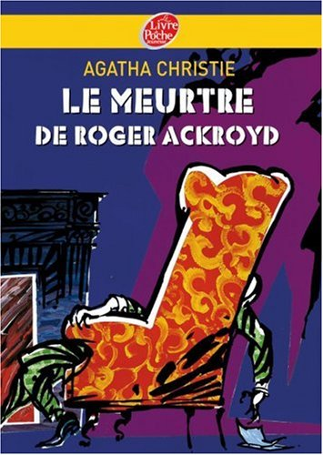 a review of the story the murder of roger ackroyd In hastings' absence, narrative duties are taken up by poirot's neighbour, dr james sheppard, whose friend, roger ackroyd, is murdered shortly after the latter has received a letter naming the blackmailer of his recently deceased fiancée.