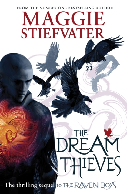The Dream Thieves by Maggie Stiefvater, ISBN: 9781407136622