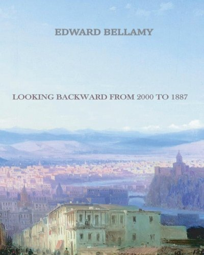 looking backward by edward bellamy essay King james version edward bellamy looking essay backward writing king research paper catchy titles james version facsimile pdf 172 mb this is a facsimile or.