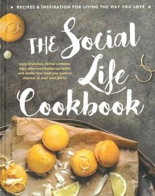 The Social Life CookbookLife Cookbooks by Honey Pty Ltd, ISBN: 9780947163419