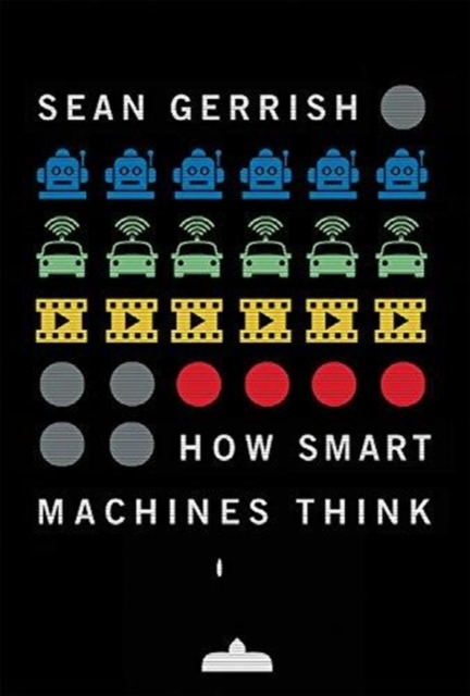 How Smart Machines ThinkHow Smart Machines Think