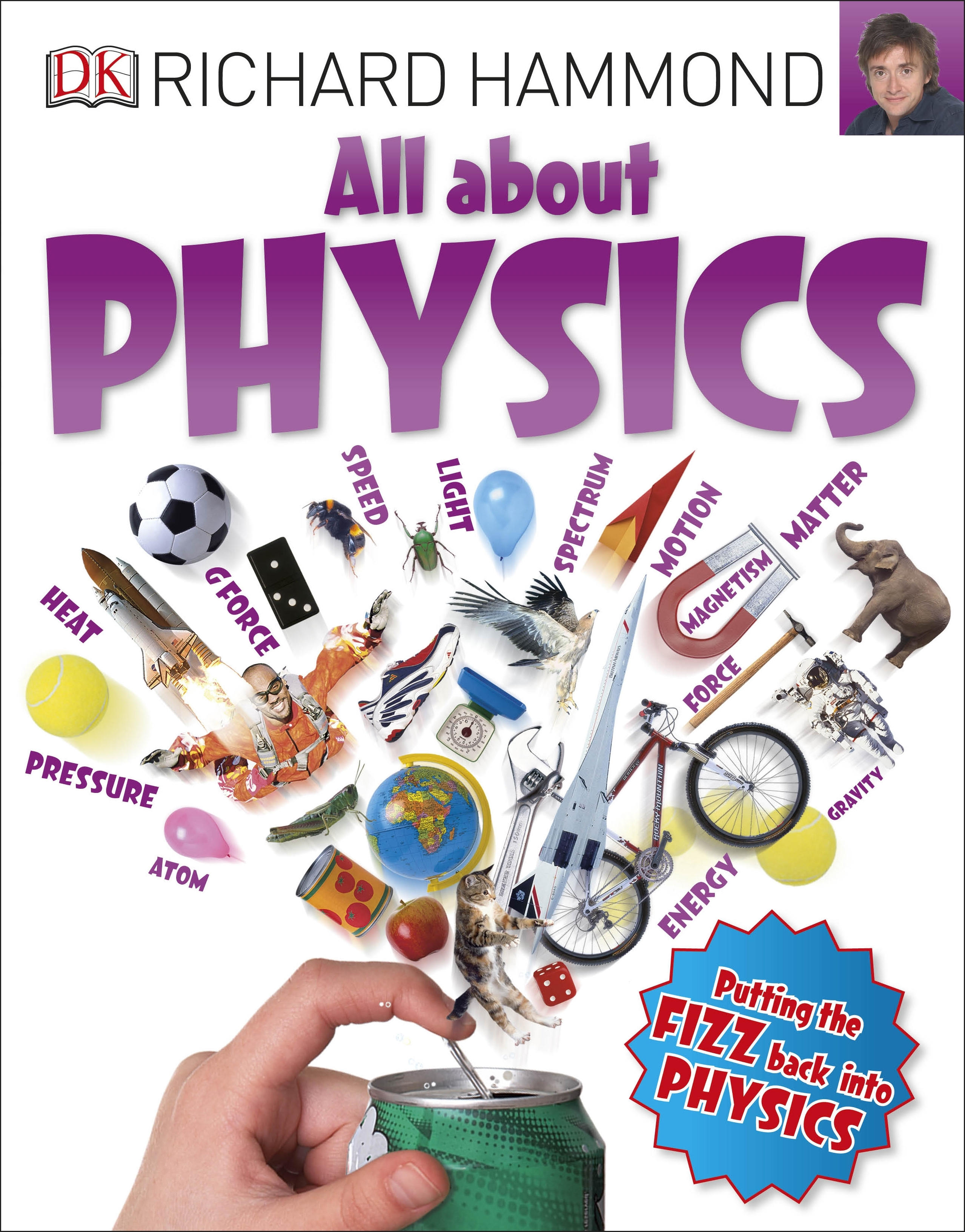 All About Physics by Hammond Richard, ISBN: 9780241206553