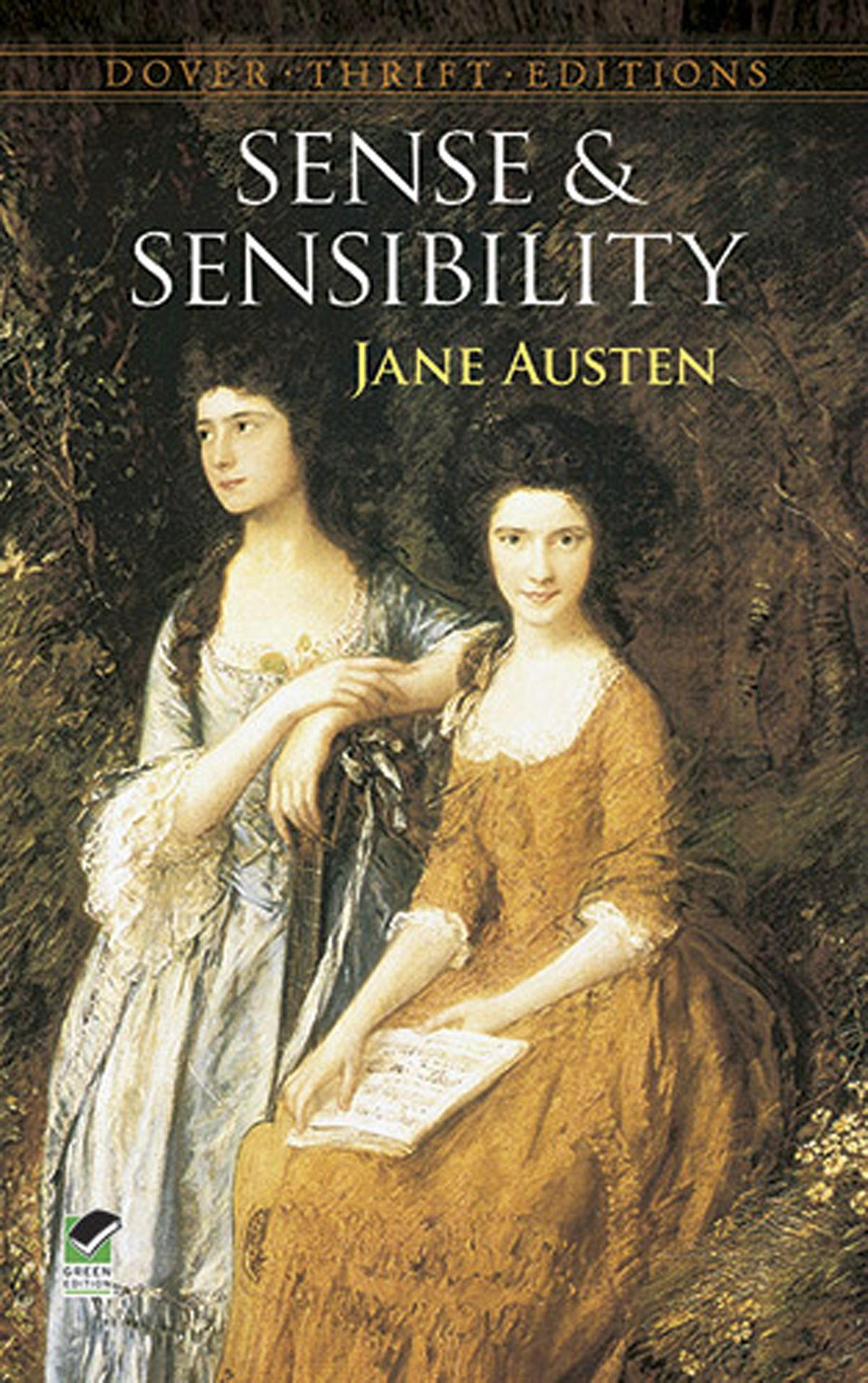 the important role of duality in sense and sensibility a novel by jane austen It is by the corruption of sense and of sensibility that the ideal of marriage in jane austen's novels is destroyed as the novel shows, the corru.