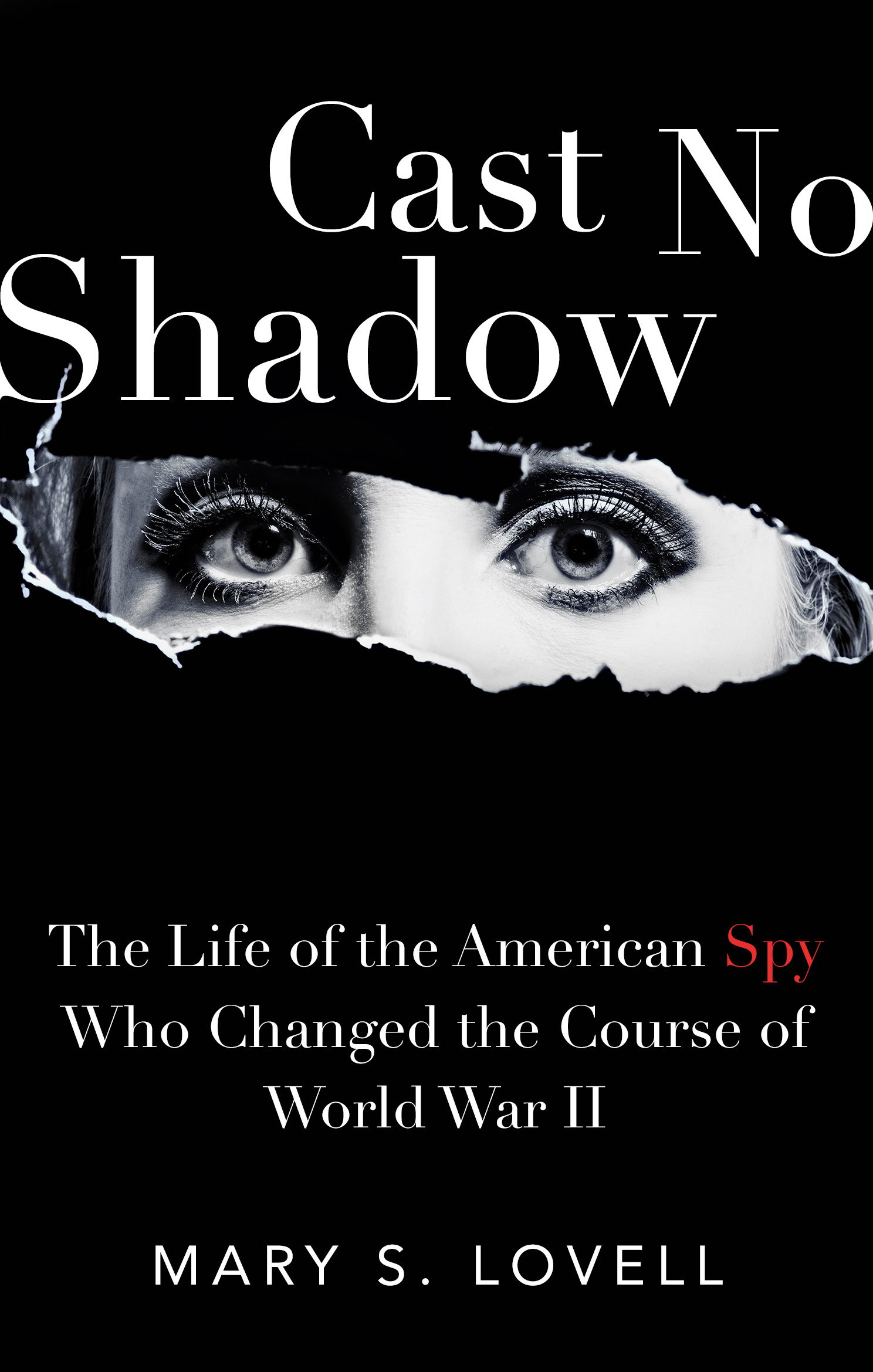 Cast No Shadow by Mary S. Lovell, ISBN: 9781408710579