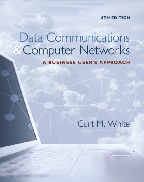 Data Communications & Computer Networks Business Users Apprc: A Business User's Approach