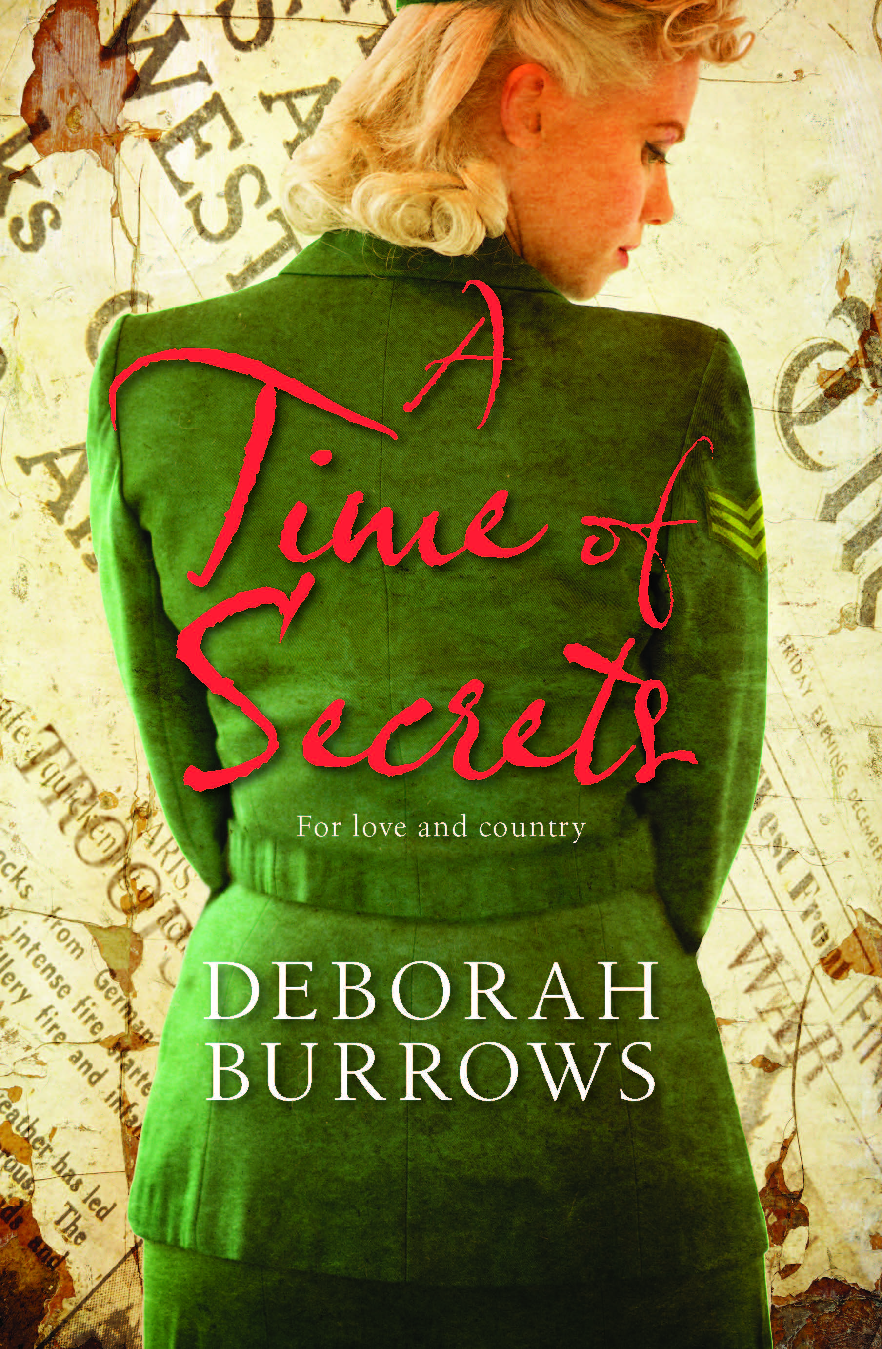 A Time of Secrets by Deborah Burrows, ISBN: 9781743532997