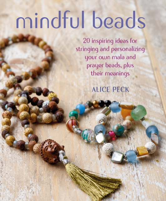 Mindful BeadsMalas: Their Meanings, Mantras, and Prayers to ...