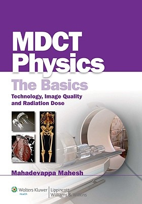 MDCT Physics: The Basics