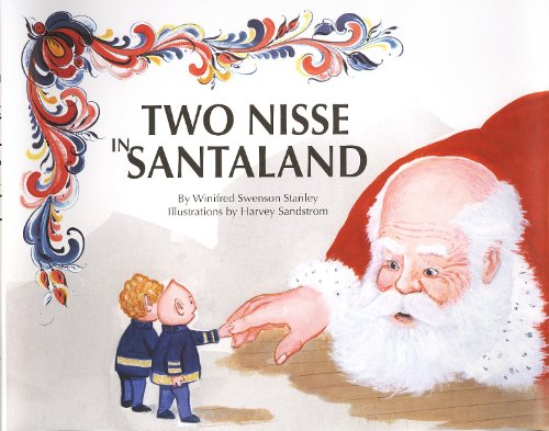 Two Nisse in Santaland by Winifred Stanley, ISBN: 9780942684216