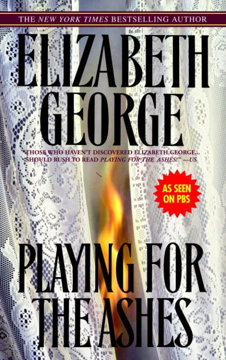 Playing for the Ashes by Elizabeth George, ISBN: 9780553905472