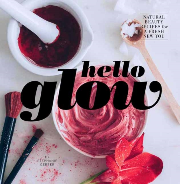 Hello Glow by Stephanie Gerber, ISBN: 9781681881560