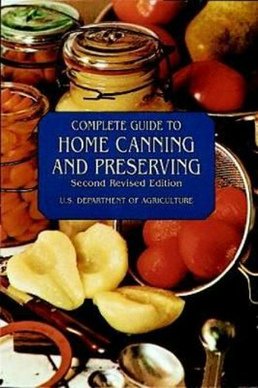 Complete Guide to Home Canning and Preserving by U.S. D OF AGR., ISBN: 9780486409313