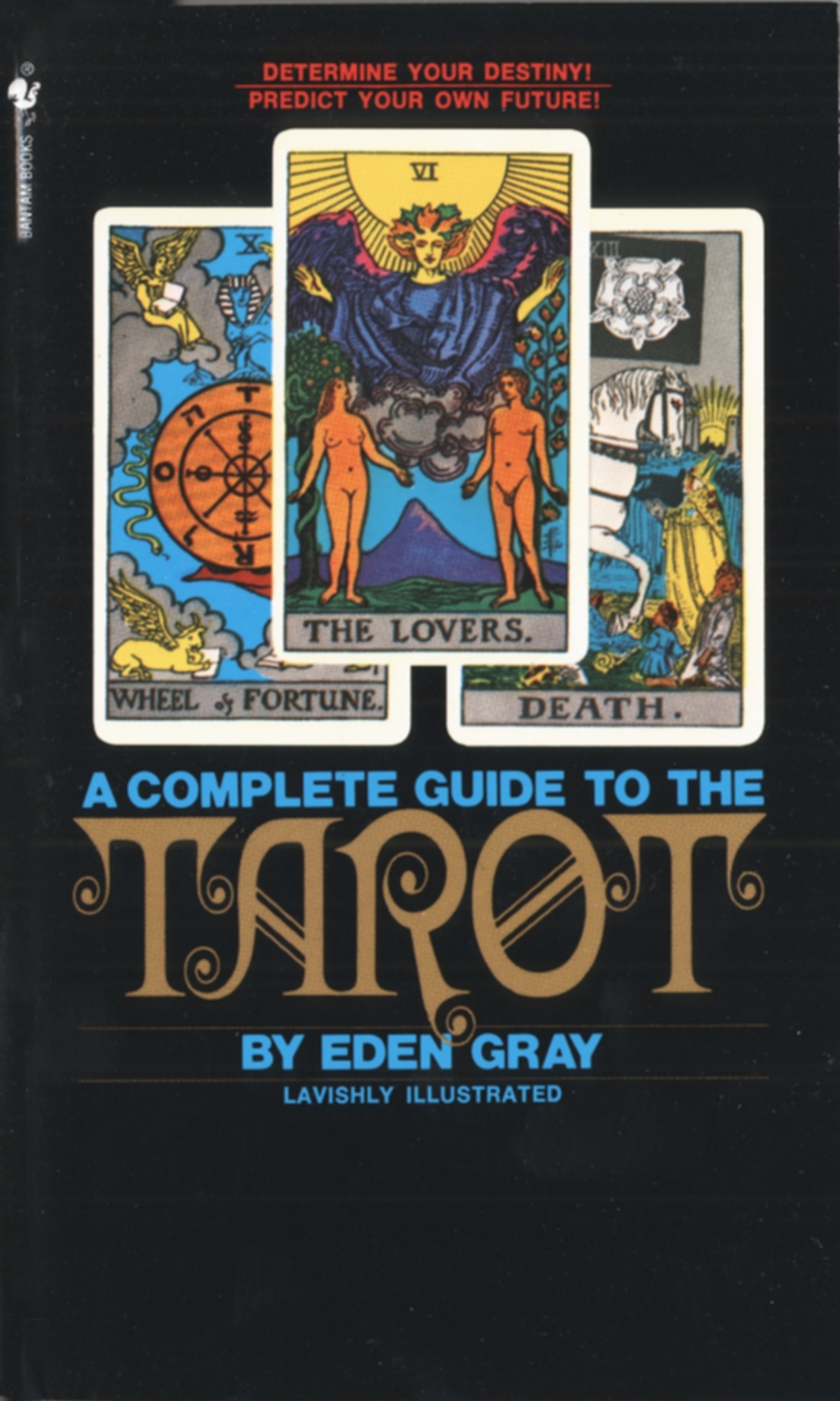 Compl Guide To The Tarot by Eden Gray, ISBN: 9780553277524