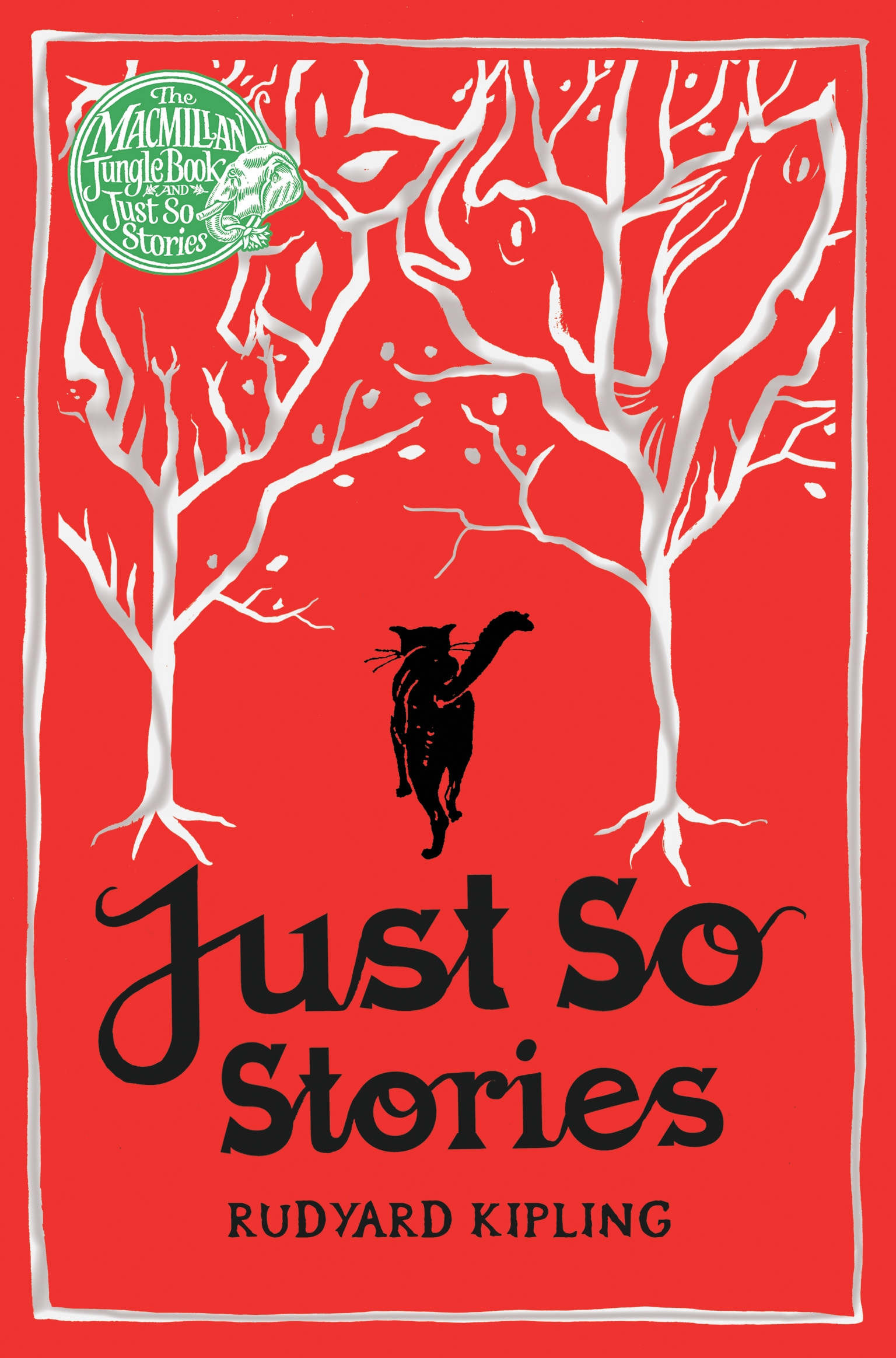 Just So Stories: Macmillan Classics Edition