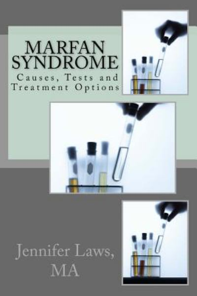 Marfan Syndrome: Causes, Tests and Treatment Options
