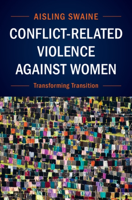 Conflict-Related Violence Against WomenTransforming Transition