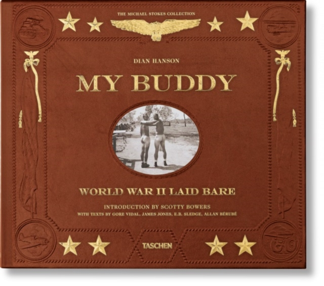 My Buddy: World War II Laid Bare (2nd Edition)