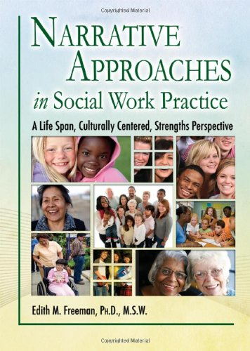 Narrative Approaches in Social Work Practice