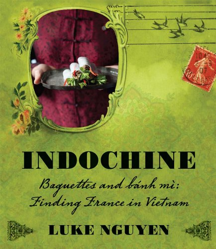 Indochine by Luke Nguyen, ISBN: 9781742665702