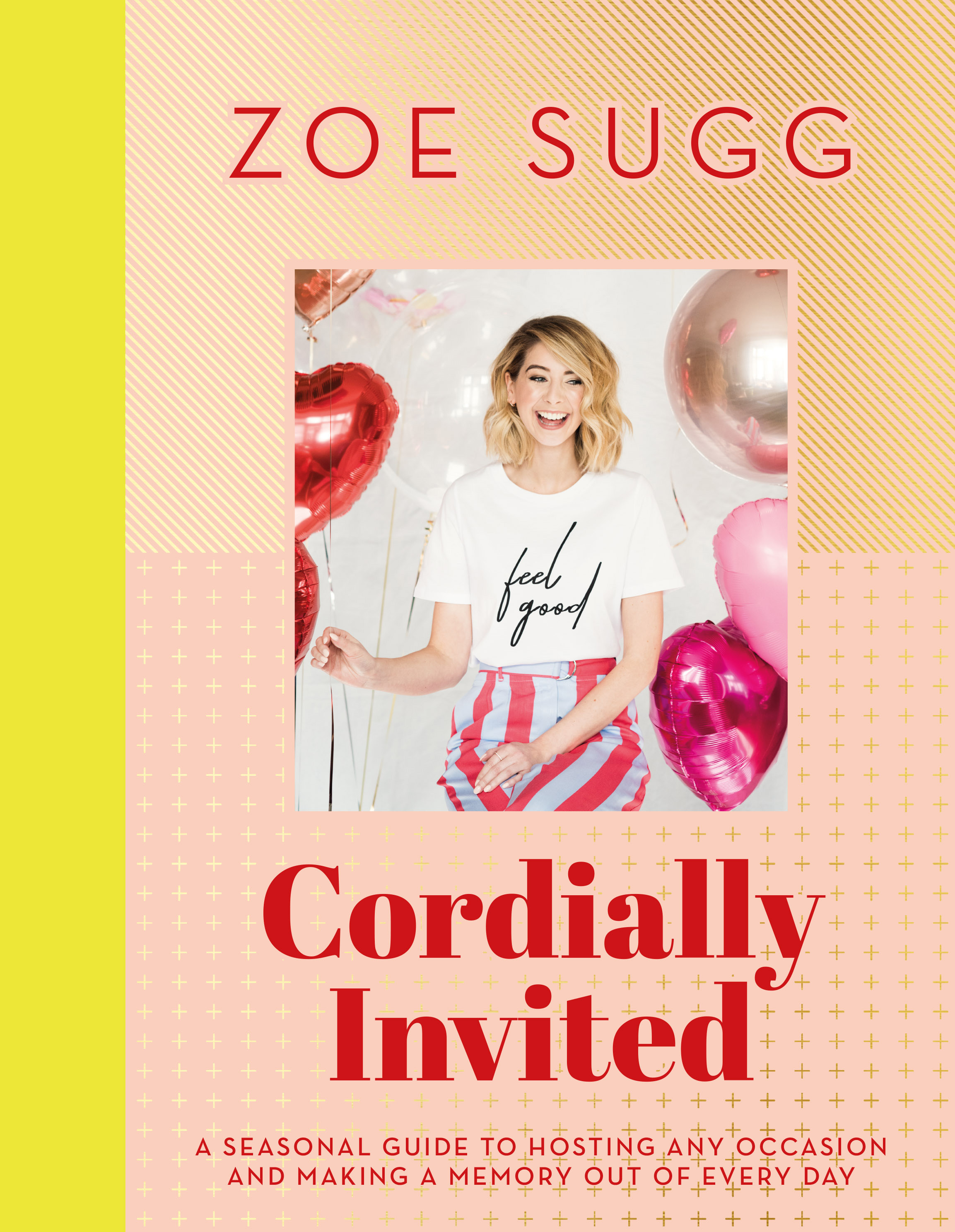 Cordially Invited by Zoe Sugg, ISBN: 9781473687776