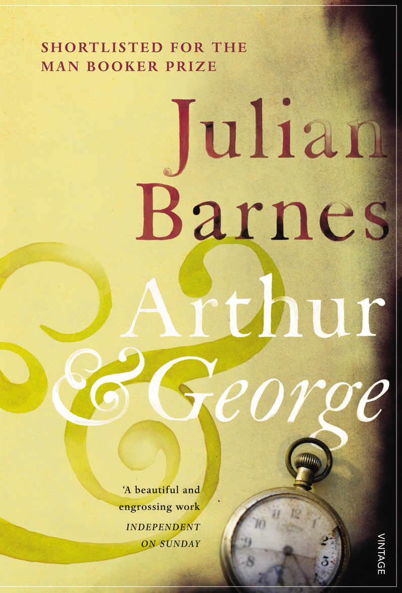 Arthur and George by Julian Barnes, ISBN: 9780099492733